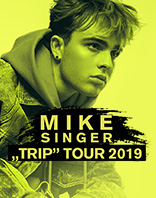 "Mike Singer: ""Trip"" Tour 2019"